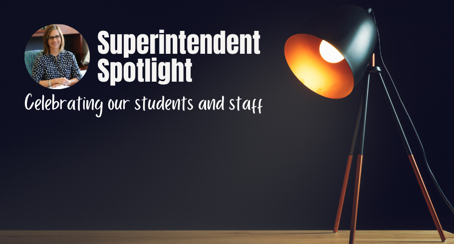 Superintendent spotlight, link to video